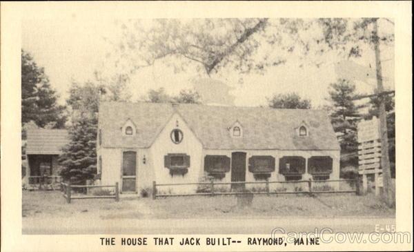 The House That Jack Built Raymond, ME