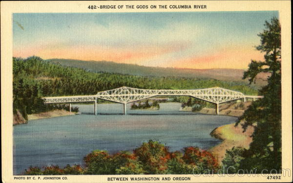 Bridge Of The Gods On The Columbia River Between Washington And Oregon Scenic