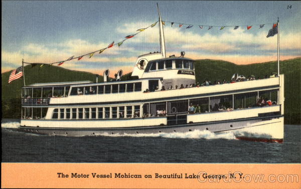 The Motor Vessel Mohican Lake George New York Boats, Ships
