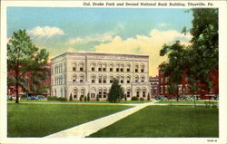 Col. Drake Park And Second National Bank Building
