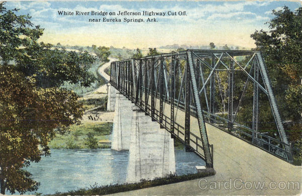 White River Bridge on Jefferson Highway Cut Off Eureka Springs Arkansas