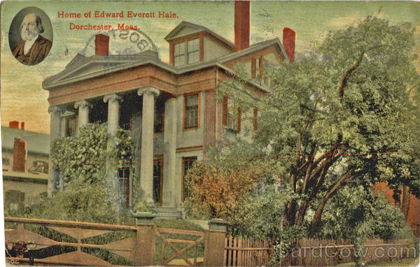 Home of Edward Everett Hale Dorchester Massachusetts