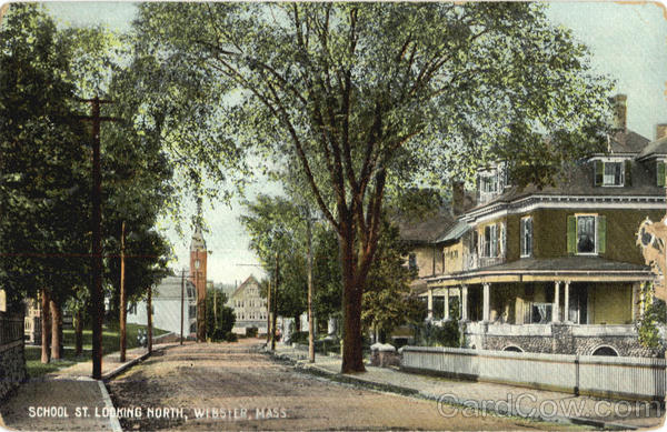 School St. Looking North Webster Massachusetts
