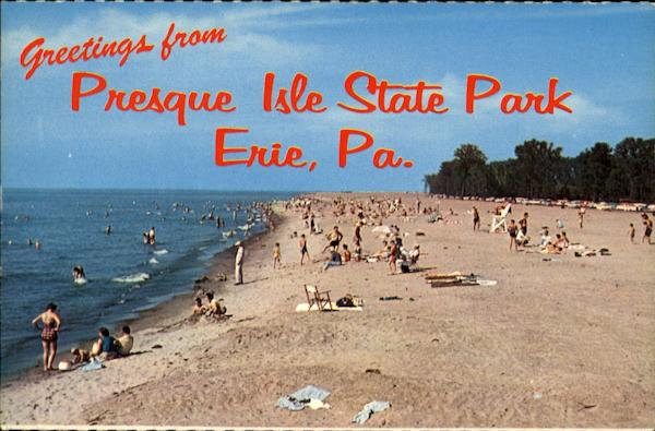 Greetings From Presque Isle State Park Erie Pennsylvania