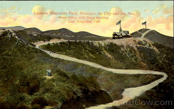 Lookout Mountain Park Between The City And The Sea, Home Office, 1103 Story Bldg. Los Angeles California