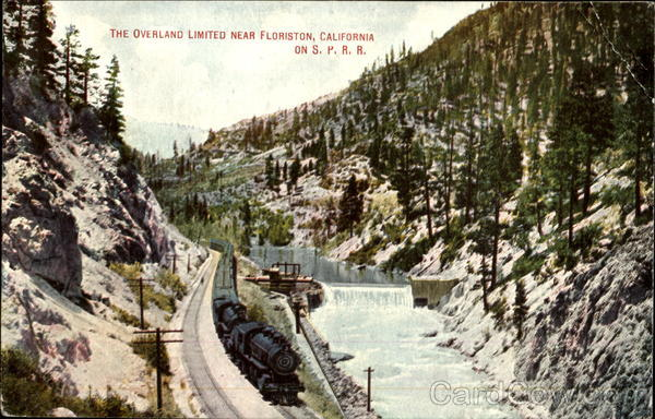 The Overland Limited, S. P. R. R Floriston California