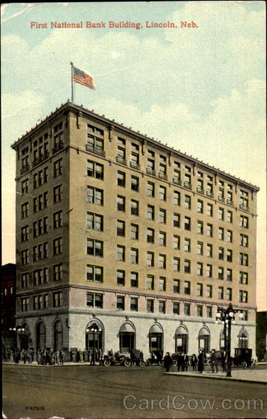First National Bank Building Lincoln Nebraska