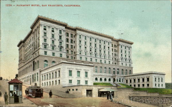 Fairmont Hotel San Francisco California