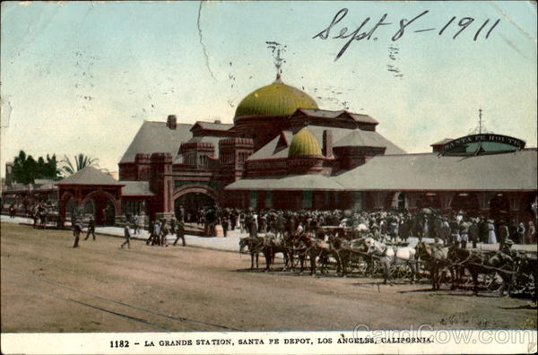 La Grande Station, Santa Fe Depot Los Angeles California