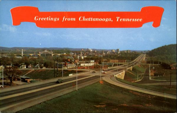 Greetings From Chattanooga Tennessee