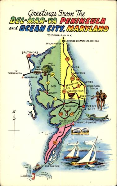 Greetings From The Del-Mar-Va Peninsula Maryland Maps