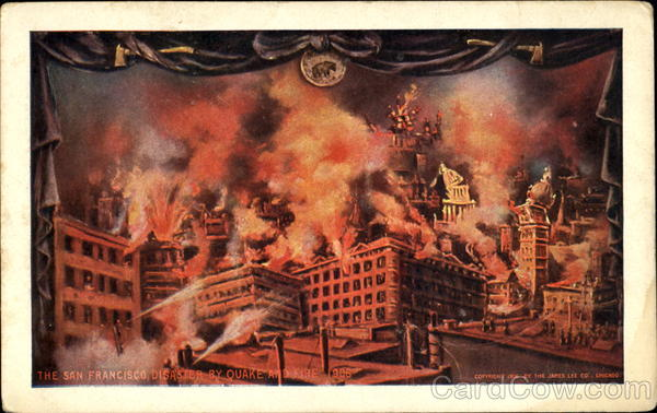 The San Francisco Disaster By Quake And Fire 1906 California