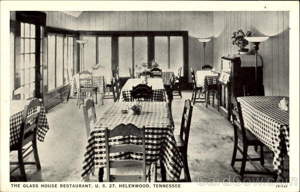 The Glass House Restaurant, U. S. 27 Helenwood Tennessee
