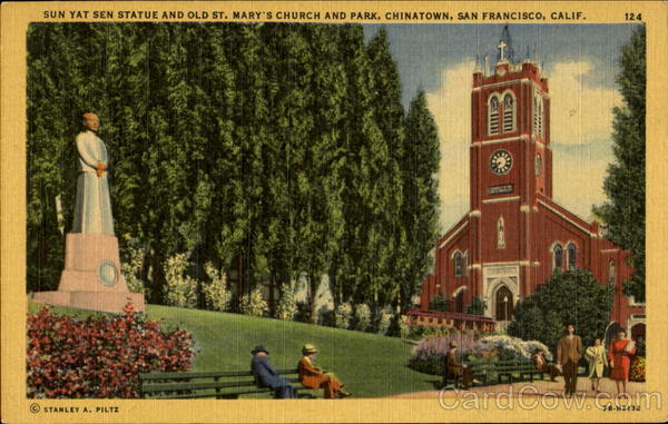 Sun Yat Sen Statue And Old St. Mary's Church And Park San Francisco California