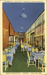 The Porch At Jacques French Restaurant, 900 No. Michigan Ave Postcard