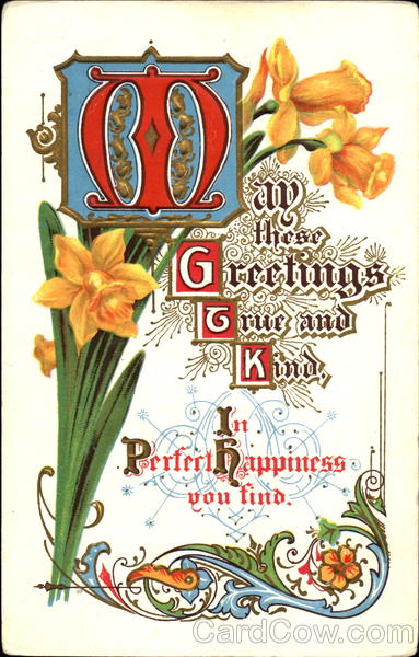 In These Greetings True And Kind In Perfect Happiness You Find