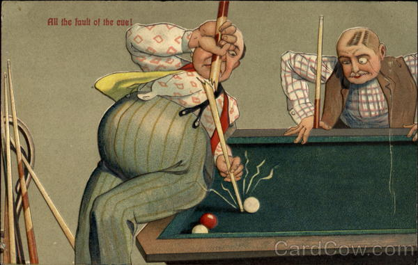 All The Fault of the cuel Billiards