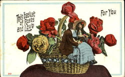 This Basket Of Roses And Love For You