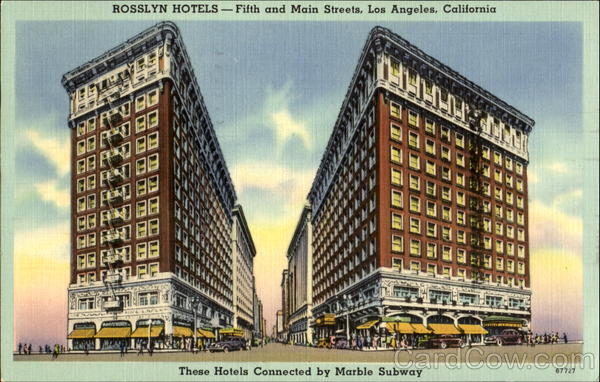Rosslyn Hotels, Fifth and Main Streets Los Angeles California