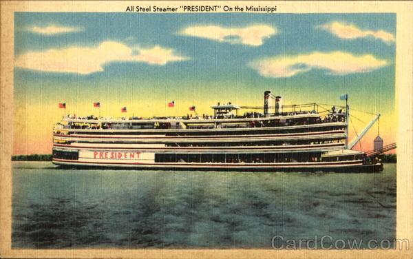 All Steel Steamer President Mississippi Boats, Ships