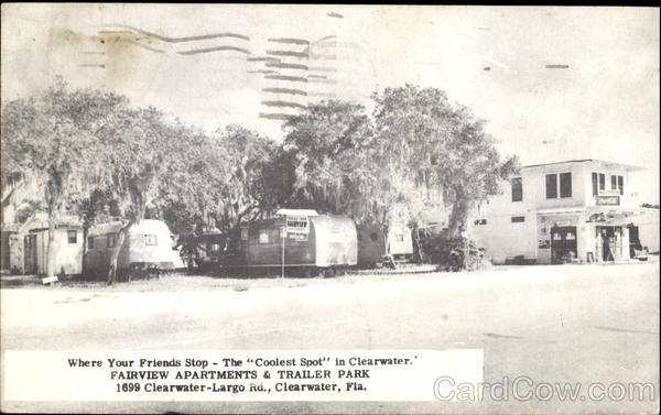 Fairview Apartments & Trailer Park, 1699 Clearwater -Largo Rd. Florida