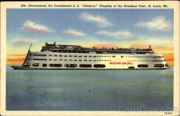 Streamlined Air Conditioned S. S. Admiral St. Louis Missouri