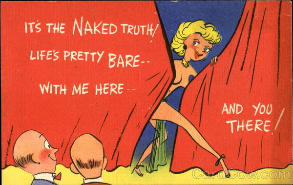 It's The Naked Truth! Risque & Nude