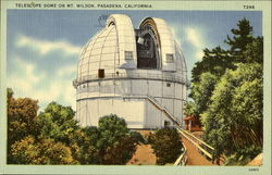 Telescope Dome On Mt. Wilson Postcard