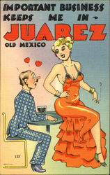 Important Business Keeps Me In Juarez Postcard