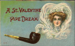 A St. Valentine Pipe Dream