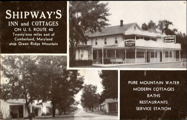 Shipway's Inn And Cottages, U. S. Route 40 Cumberland Maryland
