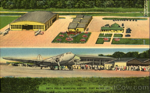 Smith Field Municipal Airport Fort Wayne Indiana Airports