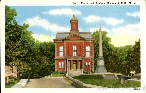Court House And Soldiers Monument Bath Maine