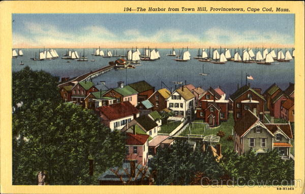 The Harbor From Town Hill, Provincetown Cape Cod Massachusetts