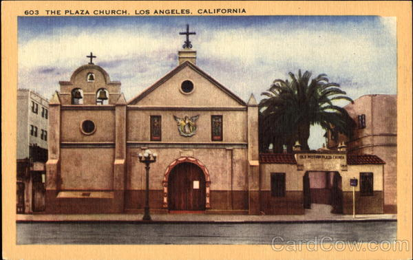 The Plaza Church Los Angeles California