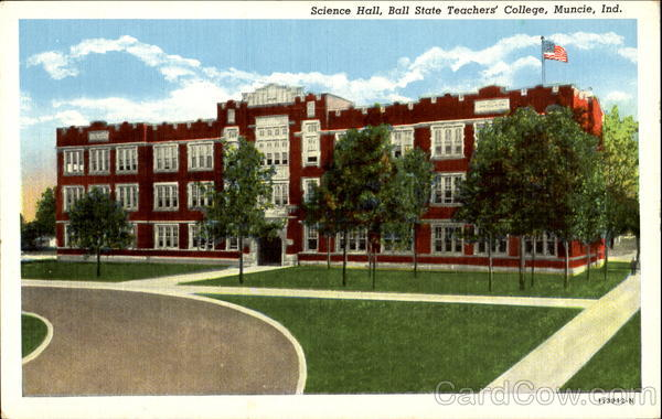 Science Hall, Ball State Teachers College Muncie Indiana