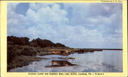 Aviation Center And Sea Plane Base, Lake Griffin Postcard