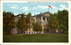 Administration Building, Ball State Teachers College