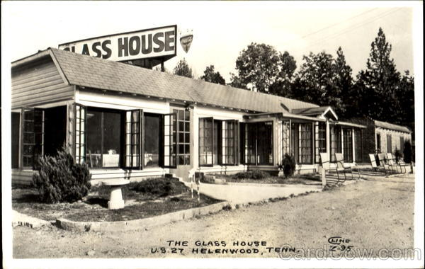 The Glass House Helenwood Tennessee Cline