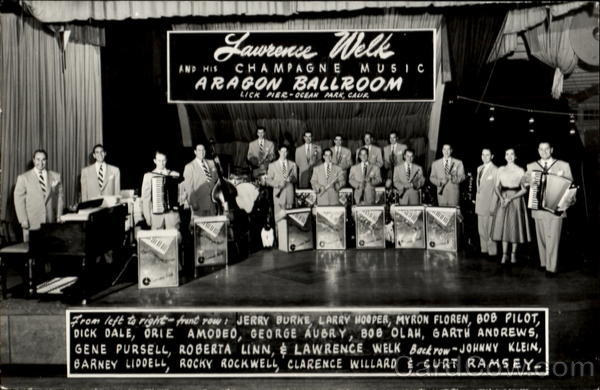 Lawrence Welk And His Champagne Music Aragon Ballroom