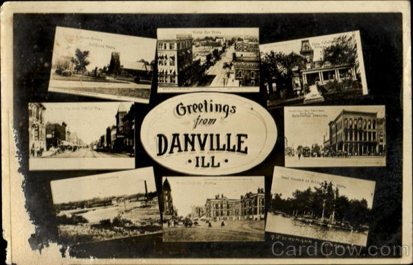 Greetings From Danville Denville Illinois