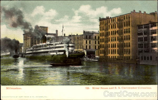 River Scene And S. S. Christopher Columbus Milwaukee Wisconsin