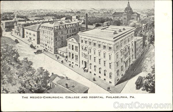 The Medico-Chirurgical College And Hospital Philadelphia Pennsylvania