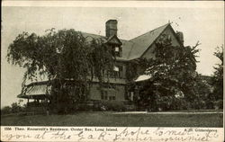 Theo. Roosevelt's Residence, Oyster Bay