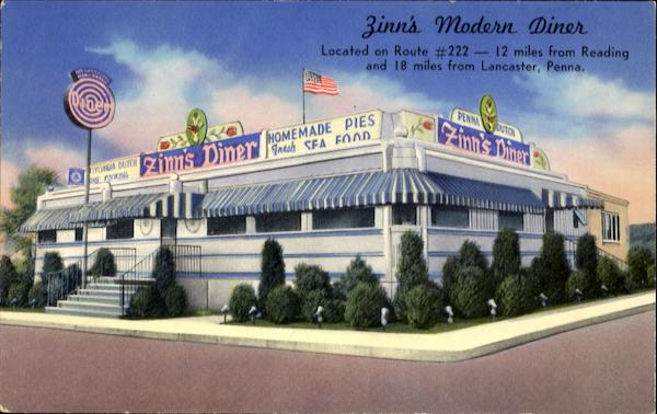 Zinn's Modern Diner, Route #222 - 12 miles from Reading Lancaster Pennsylvania