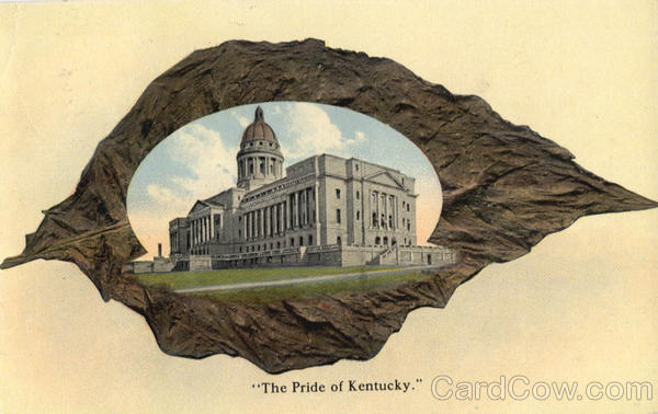 The Pride of Kentucky - Capitol Frankfort