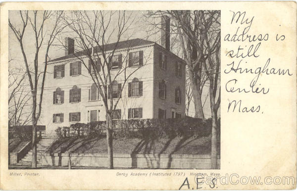Derby Academy (Instituted 1797) Hingham Massachusetts