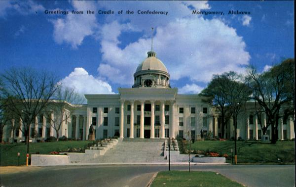 Greetings From The Cradle Of The Confederacy Montgomery Alabama