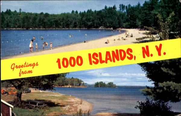 Greetings From 1000 Islands Thousand Islands New York