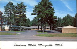 Parkway Motel Marquette, U. S. 41 & M-28 5057 U. S. 41 South